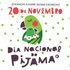 20/11 Dia Nacional do Pijama
