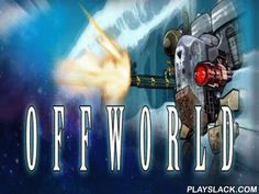 Offworld  Android Game - playslack.com , The game Offworld   an absorbing negotiator of a kind of step-by-step combats, thought  on battles in independent. absorbing, distinctive and heavy gameplay is given  to you, that distinguishes it from akin work, which are minor to touching  of pair of buttons during the game activities. Your advocate enactments as a merciless hunter for the heads, the champion in the galaxy. In the course of the game you will be given a possibility to direct the…