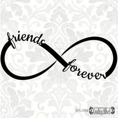 Friends forever svg, infinity svg (svg, pdf, digital file vector graphic) by craftyakel on etsy Best Friends Forever, Tatoo Best Friends, Small Best Friend Tattoos, Friends Font, Bff Tattoos, Infinity Tattoos, Infinity Symbol, Cute Tattoos, Small Tattoos