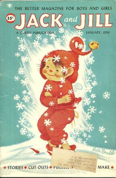 ...i enjoyed the jack and jill magazines back in the day...much different than today's children magazines...