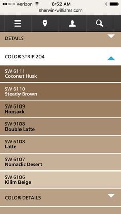 Pops::: we used Latte Sherwin Williams latte color strip  All of these colors are brown based so no yellow or pink coming through