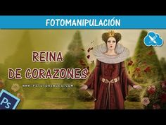 Reina de Corazones Photoshop Manipulation | PS Tutoriales