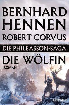 12.12.2016   Bernhard Hennen   Die Phileasson Saga 3   Die Wölfin   Heyne