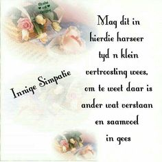 Sympathy Card Messages, Condolence Messages, Sympathy Quotes, Condolences, Happy Quotes, Me Quotes, Qoutes, Grief Poems, Afrikaanse Quotes
