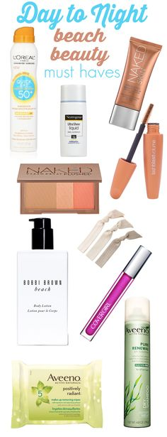 Day to Night Beach Beauty : The beauty products you need to go from morning til night at the beach via beautifulmakeupsearch.com