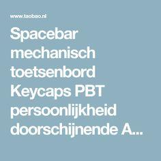Spacebar mechanisch toetsenbord Keycaps PBT persoonlijkheid doorschijnende ABS oog verloren CF kijken pionier csgo 6.25