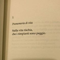 Promemoria di vita, poesia di Francesco Sole Book Quotes, Words Quotes, Sayings, Positive Quotes, Motivational Quotes, How To Cure Depression, Italian Quotes, Quotes About Everything, Tumblr Quotes