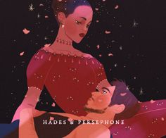 "HADES AND PERSEPHONE ""the god of the underworld and the goddess of spring """