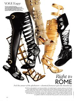 Gladiators were tough, but could they have walked around in heels all day? We're not sure... From Vogue's April 2013 issue.