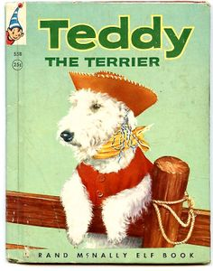 Teddy the Terrier  Vintage Children's Book  Rand McNally Real Live Animal Book Collectible First Printing