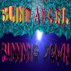 Running Down - Blind Angel #metal #rock #music