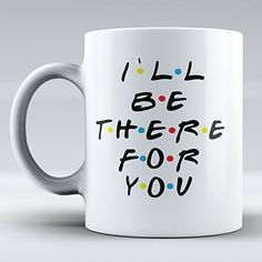 "$12.99 Funny Mug - I`ll Be There for You - Mug Inspired By Friends - Coffee Mug - Quote Inspired By Friends - Funny - Gifts - Ceramic Coffee Mug - Best Friends, Friendship - You're My Lobster ""sold by Sunrise Shop Group LLC"" http://www.amazon.com/dp/B01BXA3SAO/ref=cm_sw_r_pi_dp_dYc.wb1JM0CXQ"