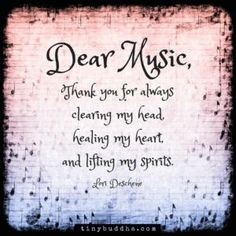 Dear Music, Thank You For Always Clearing My Head, Healing My Heart And Lifting My Spirits life quotes quotes music quote heart life music quotes spirit life quotes and sayings Lyric Quotes, Me Quotes, Quotes About Singing, Quotes On Music, Listening To Music Quotes, Choir Quotes, Music Sayings, Piano Quotes, Thank You For Listening