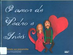 Leiturinhas para criança!: O amor de Pedro e Inês