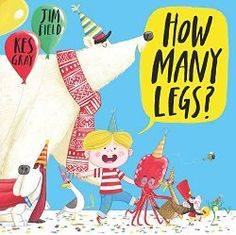 How Many Legs? By Kes Gray. Description: Another hilarious picture book that has just about everything you could want: great rhymes, Field's uniquely playful illustrations and counting to boot. Stories For Kids, Great Stories, Counting Books, Math Books, Library Books, And July, Children's Picture Books, Roald Dahl, Friends Show