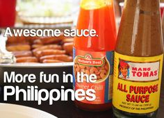 AWESOME SAUCE. More FUN in the Philippines! Philippines Tourism, Sweet Chili, More Fun, Awesome