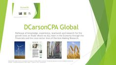 DCarsonCPA Global on Trade and Growth support lines in the Economy and Financials: DCarsonCPA Trade Block / Customs House support lines o. Legal Support, Economic Research, Global Economy, Risk Management, Screenwriting, Decision Making, Embedded Image Permalink, Teamwork, Economics