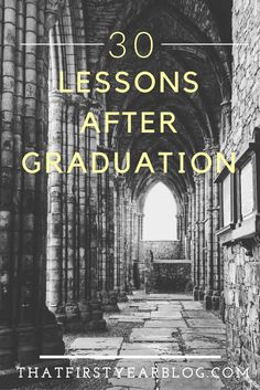 30 life lessons after college graduation