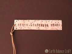 Seven Wonderful Years Wedding Anniversary Copper Bookmark