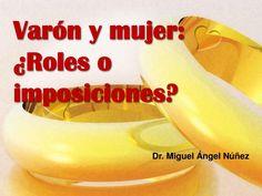 Roles by Miguel Angel Nunez via slideshare
