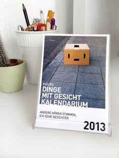 Manche hören Stimmen, wir sehen Gesichter. - Der Dinge mit Gesicht Tischkalender 2013 von Ohrengold & Augenzucker.     12 Monate mit insgesamt 14 Bild