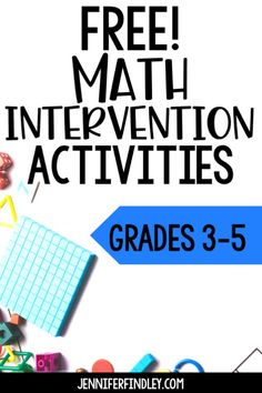 Free Math Intervention Activities for Grades 3-5