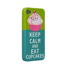 KEEP CALM AND Eat Cupcakes-change aqua any color Iphone 4 Cases by samack