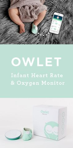 The Owlet is a hypoallergenic sock that can monitor a babies vitals. It can be controlled by an app and it will alarm you if there is any issue.