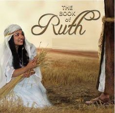 71 Best The Book Of Ruth Images Book Of Ruth Ruth Bible Bible