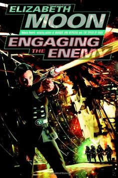 Publication: Engaging the Enemy  Authors: Elizabeth Moon Year: 2006-04-00 ISBN: 0-345-44756-5 [978-0-345-44756-2] Publisher: Del Rey / Ballantine Cover: Dave Seeley