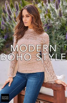 Inspire your look with modern bohemian outfits from Boston Proper. Bohemian Chic Fashion, Modern Bohemian, Bohemian Style, Boston Proper, Boho Tops, Boho Outfits, Boho Dress, Vintage Looks, Feminine