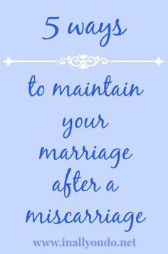 5 ways to maintain your marriage after a #miscarriage A post from the Searching for Sanity Blog Tour
