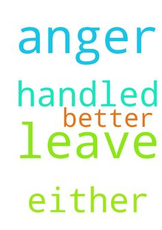 Pray that all of my anger will either leave or be handled - Pray that all of my anger will either leave or be handled better. Posted at: https://prayerrequest.com/t/hFv #pray #prayer #request #prayerrequest