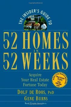 The Insider's Guide to 52 Homes in 52 Weeks: Acquire Your Real Estate Fortune Today by Dolf de Roos, http://www.amazon.com/dp/0471757055/ref=cm_sw_r_pi_dp_wne9rb0VEAKKJ