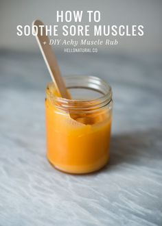 6 Natural Ways to Soothe Sore Muscles   DIY Achy Muscle Rub   http://hellonatural.co/soothe-sore-muscles-diy-achy-muscle-rub/