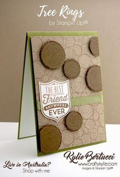 Kylie Bertucci Independent Demonstrator Australia: Tree Rings Background Stamp - The Best Friend Anywhere Ever