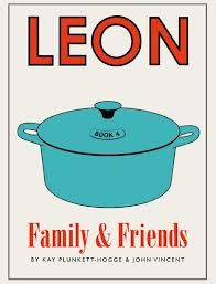 Leon: Family & Friends by Kay Plunkett-Hogge and John Vincent — New Cookbook Fast Healthy Meals, Nutritious Meals, Perfect Poached Eggs, Friend Book, Thing 1, Cookery Books, My Cookbook, New Cookbooks, Libros