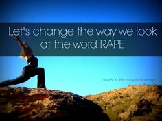"""Rape is an ugly word. I find it troublesome to read the word rape, not because…"