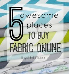 I do a lot of home decor DIY and these are my 5 favorite places to buy fabric online.