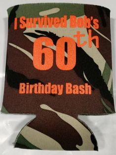 Birthday bash koozie sexy can coolers 7233 60th Birthday Party, Birthday Party Favors, It's Your Birthday, Surprise Birthday, Birthday Ideas, Thing 1, Event Themes, Coolers, Screen Printing