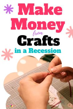 Make Money from Crafts in a Recession Work From Home Crafts, Make Money From Home, Make And Sell, Start Own Business, Craft Business, Business Ideas, Money Making Crafts, Diy Crafts To Sell, Bible Crafts