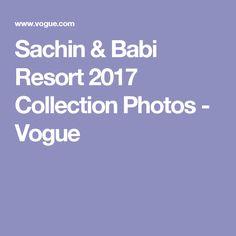Sachin & Babi Resort 2017 Collection Photos - Vogue