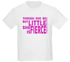 She Is Fierce T-Shirt  I'm liking this website  www.amightygirl.com