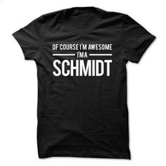 Team Schmidt - Limited Edition - #grafic tee #hoodies womens. ORDER HERE => https://www.sunfrog.com/Names/Team-Schmidt--Limited-Edition-wakcw.html?68278