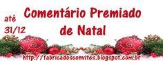 ALEGRIA DE VIVER E AMAR O QUE É BOM!!: [DIVULGAÇÃO DE SORTEIOS] - Comentário Premiado de ...
