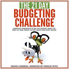 "Another must-listen from my #AudibleApp: ""The 21-Day Budgeting Challenge: Learn Key Strategies to Set Up a Budget, Make the Most of Your Money"" by  21 Day Challenges, narrated by Francie Wyck."