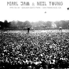 Pearl Jam & Neil Young 1995