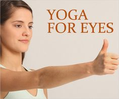 Yoga for eyes to improve vision helps to eliminate eye muscle defects. Practicing eye yoga for a few months can facilitate smooth functioning of eyes.