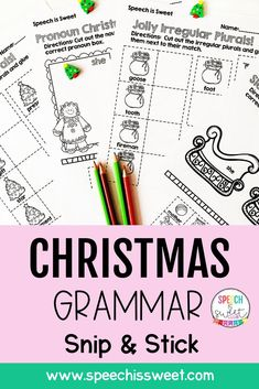 This packet is perfect for grammar activities in your speech room during the holiday season! This Christmas Grammar: Snip and Stick is a fun and engaging way to teach grammar in the classroom or speech room! This packet contains no prep activities targeting a variety of grammar skills including plurals, irregular plurals, subject verb agreement, and changing verbs to nouns! | Speech is Sweet Grammar Skills, Teaching Grammar, Grammar Lessons, Subject Verb Agreement, Subject And Verb, Grammar Activities, Speech Therapy Activities, Speech Language Therapy, Speech And Language