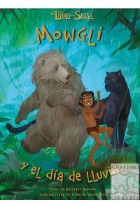 El libro de la selva. Mowgli y el día de lluvia